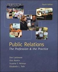 Public Relations:  The Profession and the Practice (häftad)