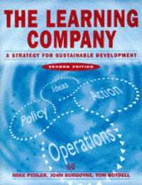 The Learning Company: A Strategy for Sustainable Development (häftad)