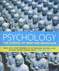 Psychology: The Science of Mind and Behaviour (häftad)