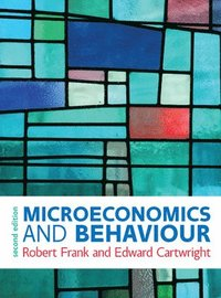 Microeconomics and Behaviour (häftad)