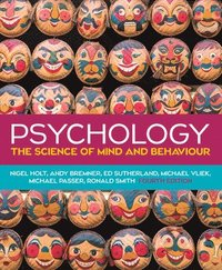 Psychology: The Science of Mind and Behaviour 4e (häftad)