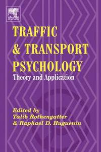 Traffic and Transport Psychology (inbunden)