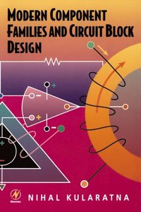 modern component families and circuit block design e bok nihalmodern component families and circuit block design (e bok)