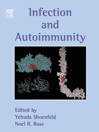 Infection and Autoimmunity (e-bok)