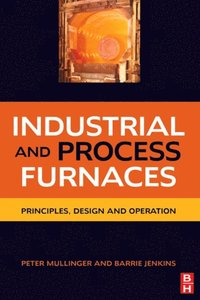 Industrial and Process Furnaces (e-bok)