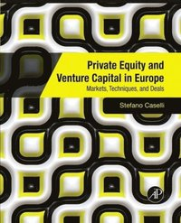 Private Equity and Venture Capital in Europe (e-bok)