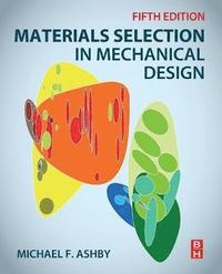 Materials Selection in Mechanical Design (häftad)