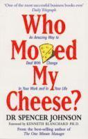 Who Moved My Cheese? (häftad)