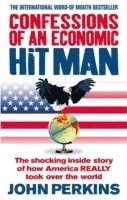 Confessions of an Economic Hit Man: The Shocking Story of How America Really Took Over the World (häftad)