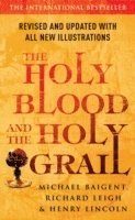 The Holy Blood And The Holy Grail (häftad)