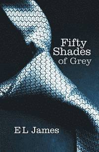 Fifty Shades of Grey (häftad)