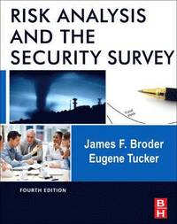 Risk Analysis and the Security Survey (inbunden)