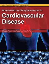 Bioactive Food as Dietary Interventions for Cardiovascular Disease (inbunden)