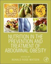 Nutrition in the Prevention and Treatment of Abdominal Obesity (inbunden)