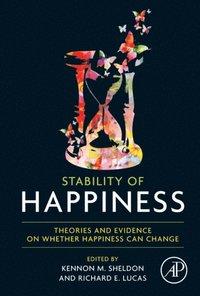Stability Of Happiness E Bok Kennon M Sheldon Richard border=