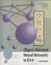Object-Oriented Neural Networks in C++ (häftad)