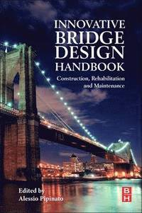 Innovative Bridge Design Handbook (häftad)