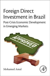 Foreign Direct Investment in Brazil (e-bok)