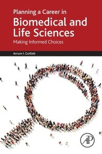 Planning a Career in Biomedical and Life Sciences (e-bok)