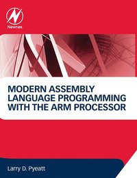 Modern Assembly Language Programming with the ARM Processor (inbunden)