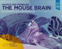 Paxinos and Franklin's the Mouse Brain in Stereotaxic Coordinates (inbunden)