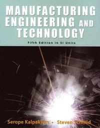 Manufacturing, Engineering & Technology SI av Serope Kalpakjian (Häftad)