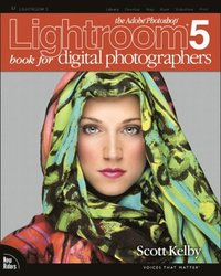 Adobe Photoshop Lightroom 5 Book For Digital Photographers E Bok