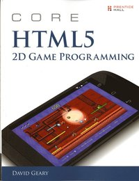 Core HTML5 2D Game Programming (häftad)