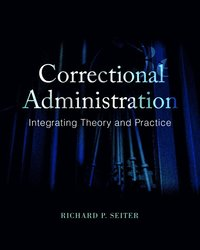 Corrections: An Introduction, 4th Edition