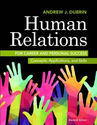 Human Relations for Career and Personal Success (häftad)