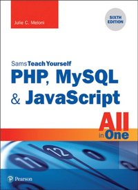 PHP, MySQL & JavaScript All in One, Sams Teach Yourself (e-bok)