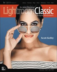 The Adobe Photoshop Lightroom Classic CC Book for Digital Photographers (häftad)