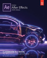 Adobe After Effects Classroom in a Book (2020 release) (häftad)