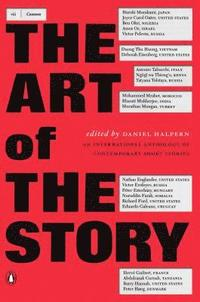 The Art of the Story: An International Anthology of Contemporary Short Stories (häftad)