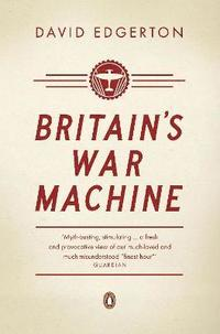 Britain's War Machine (häftad)