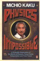 Physics of the Impossible (häftad)