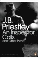 An Inspector Calls and Other Plays (häftad)