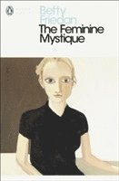 The Feminine Mystique (häftad)