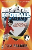 Football Academy: Captain Fantastic (häftad)