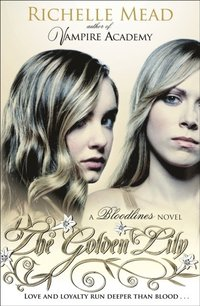 Bloodlines: The Golden Lily (book 2) (e-bok)