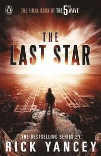 The 5th Wave: The Last Star (Book 3) (häftad)