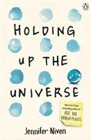 Holding Up the Universe (häftad)