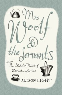 Mrs Woolf and the Servants (e-bok)