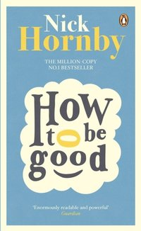 How to be Good (e-bok)
