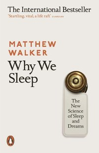 Why We Sleep (häftad)