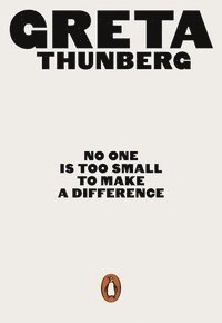 No One Is Too Small to Make a Difference (e-bok)