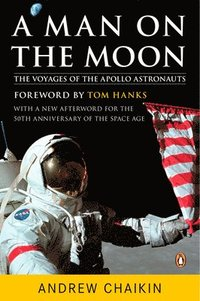 A Man on the Moon: The Voyages of the Apollo Astronauts (häftad)