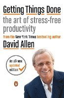 Getting Things Done: The Art of Stress-Free Productivity (häftad)