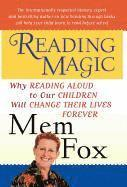 Reading Magic: Why Reading Aloud to Our Children Will Change Their Lives Forever (inbunden)