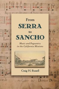 From Serra to Sancho (e-bok)